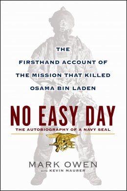 OMSTRIDT: Den nye boken «No Easy Day: The Firsthand Account Of The Mission That Killed Osama Bin Laden» om spesialstyrkeoperasjonen der Osama bin Laden ble drept. Foto: DUTTON/PENGUIN GROUP