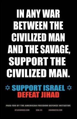 KAMPANJE: «Støtt Israel, bekjmep jihad», står det på annonsen som skal henges opp på undergrunnsbanen i New York. Foto: AP