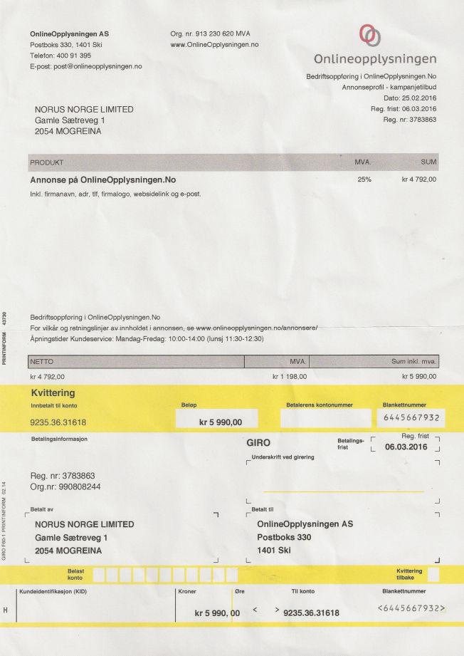 <p>ADVARER MOT DENNE: Dette brevet kom i postkassen til Sverre S. Jacobsen som driver et lite firma som driver med reiseliv. Det ser ut som en vanlig faktura, og derfor betaler mange.</p>