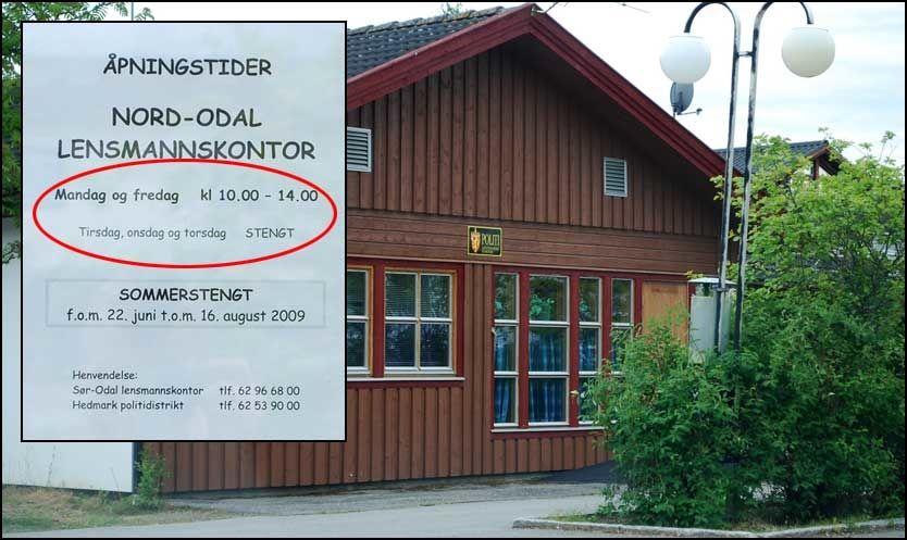 STORT SETT STENGT: Du skal sikte godt for å treffe åpningstidene til Nord-Odal lensmannskontor i Hedmark. Nå lover Høyre flere titalls millioner kroner for å løse politikrisen. Foto: Privat