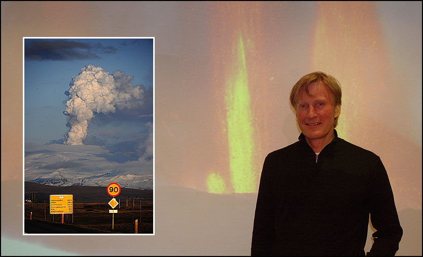 LAVA: Siggi Gislason foran et av sine egne bilder av Eyjafjallajökull etter et foredrag i Oslo torsdag. Innfelt: Vulkanen sett fra Hella 22. april. Foto: Tom Berby/AFP/Scanpix (innfelt)