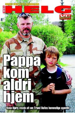 VG HELG LØRDAG: Les den eksklusive historien om soldatenes kollega Trond Bolle.