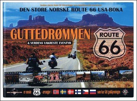 GA UT BOK: I 2010 ga Route 66 USA ut bok om det de omtaler som verdens vakreste eventyr. Foto:
