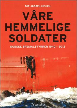 SUKSESSBOK: Førsteopplaget av Tor Jørgen Meliens bok «Våre hemmelige soldater» er allerede utsolgt.