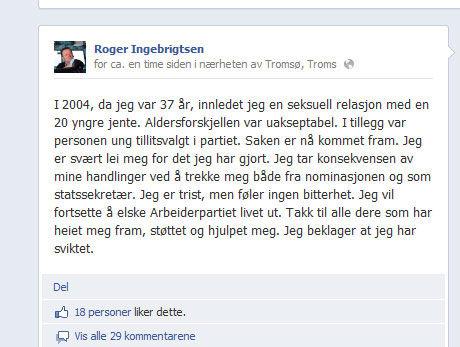 LA UT PÅ FACEBOOK: Roger Ingebrigtsen erkjenner å ha hatt et seksuelt forhold med en 20 år yngre jente i 2004. Dette skrev han på sin Facebook-profil tidligere i kveld. Foto: Skjermdump Foto: