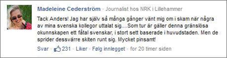 STØTTE: NRK-journalist Madeleine Cederstöm uttrykte sin støtte til VG-kommentator Anders Giæver under hans motsvar. Foto: Faksimile
