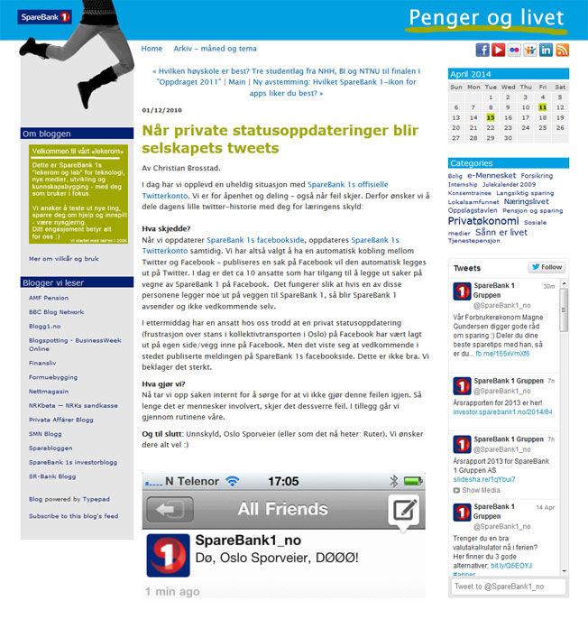 GAMMEL TABBE: I 2010 oppdaterte Sparebanke1 Facebook. Banken kom til skade for å poste en privat oppdatering på bankens offisielle Facebook-profil. Foto: Skjermdump Sparebank1 / pengeroglivet.blogs.com